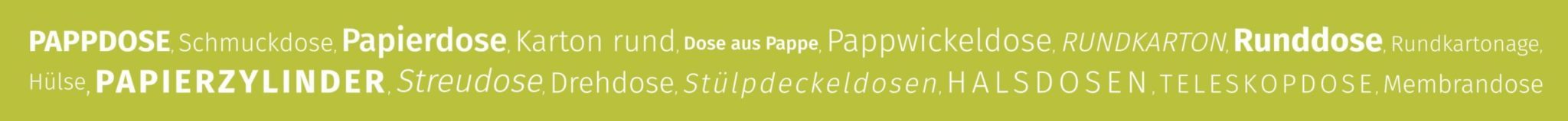 betubed, Pappdose, Synonyme für Pappdose